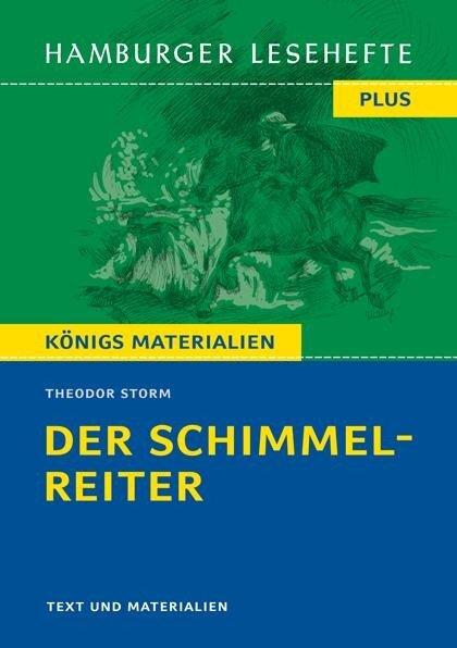 Der Schimmelreiter. Hamburger Leseheft plus Königs Materialien - Theodor Storm