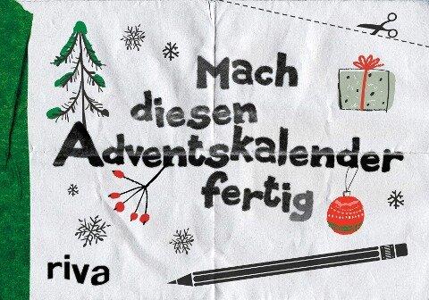 Mach diesen Adventskalender fertig -