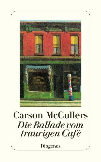 Die Ballade vom traurigen Café - Carson McCullers