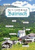 Bairisch - Das Mundart-Bilderbuch - Hartmut Ronge