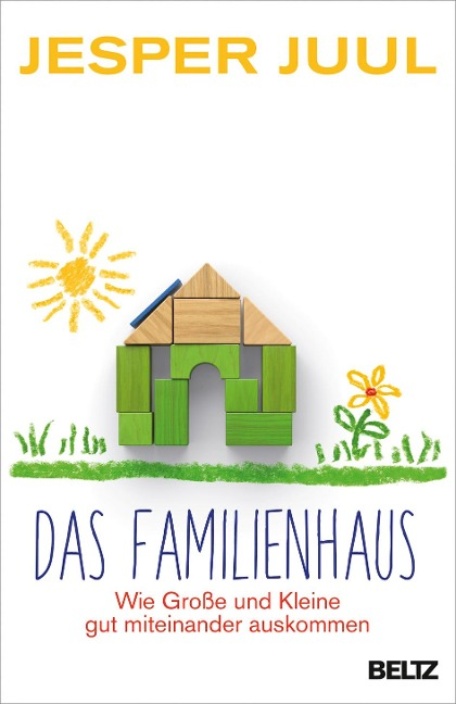 Das Familienhaus - Jesper Juul