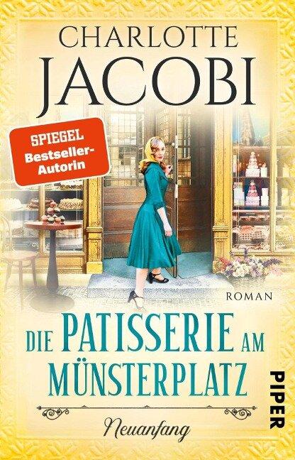Die Patisserie am Münsterplatz - Neuanfang - Charlotte Jacobi