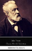 Jules Verne: The Classics Novels Collection (Heron Classics) [Included 19 novels, 20,000 Leagues Under the Sea,Around the World in 80 Days,A Journey into the Center of the Earth,The Mysterious Island...] -