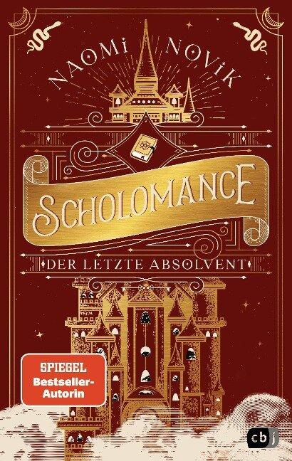 Scholomance - Der letzte Absolvent - Naomi Novik