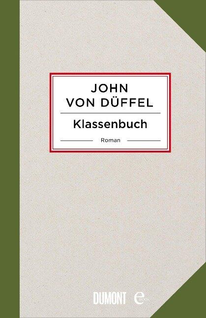 Klassenbuch - John von Düffel
