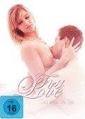 First Love - Das erste Mal SEX -