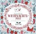 Farbenfrohe Weihnachtspost - Zum Ausmalen, Basteln und Verschicken - Rebecca Jones