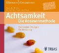 Achtsamkeit: Die Rosinenmethode - Claus Derra