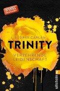 Trinity - Verzehrende Leidenschaft - Audrey Carlan
