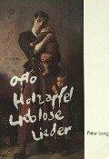 Lieblose Lieder - Otto Holzapfel