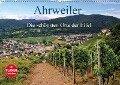 Die schönsten Orte der Eifel - Ahrweiler (Wandkalender 2018 DIN A2 quer) Dieser erfolgreiche Kalender wurde dieses Jahr mit gleichen Bildern und aktualisiertem Kalendarium wiederveröffentlicht. - Arno Klatt