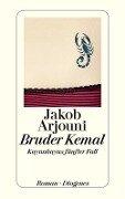 Bruder Kemal - Jakob Arjouni