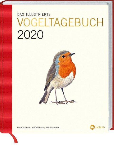 Das illustrierte Vogeltagebuch 2020 - Dan Zetterström, Bill Zetterström, Mats Ottoson