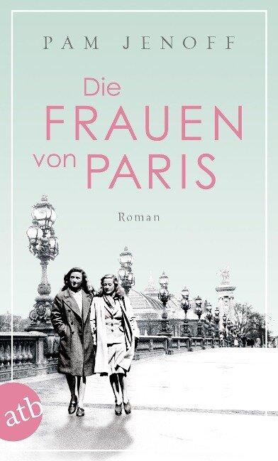 Die Frauen von Paris - Pam Jenoff