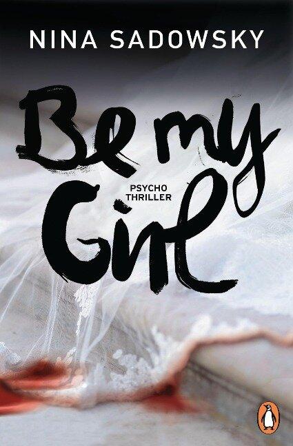 Be my Girl - Nina Sadowsky