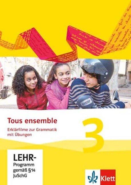Tous ensemble 3. Erklärfilme und Grammatikübungen CD-ROM -