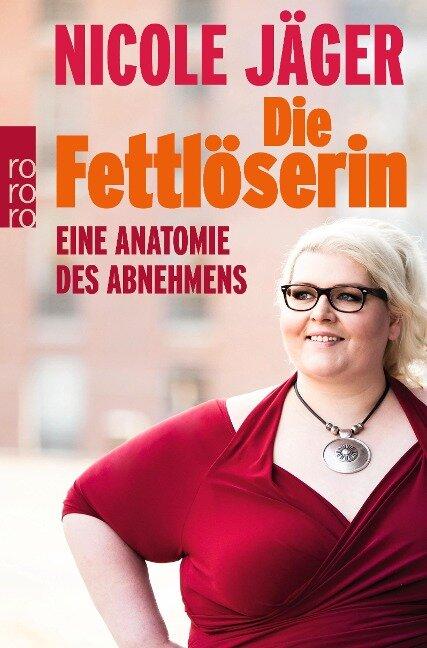Die Fettlöserin - Nicole Jäger