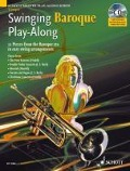 Swinging Baroque Play-Along. Trompete -