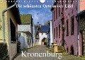 Die schönsten Orte in der Eifel - Kronenburg (Wandkalender 2018 DIN A4 quer) Dieser erfolgreiche Kalender wurde dieses Jahr mit gleichen Bildern und aktualisiertem Kalendarium wiederveröffentlicht. - Arno Klatt