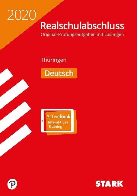 STARK Original-Prüfungen Realschulabschluss 2020 - Deutsch - Thüringen -
