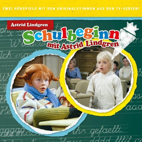Schulbeginn mit Astrid Lindgren - Astrid Lindgren
