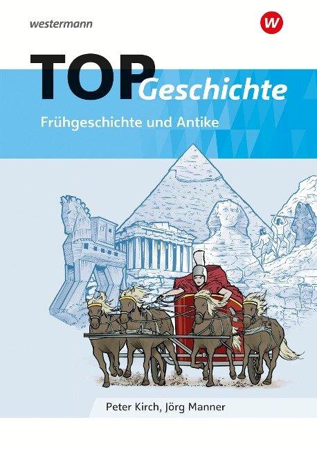TOP Geschichte 1 / Frühgeschichte und Antike -