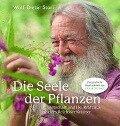 Die Seele der Pflanzen - Wolf-Dieter Storl