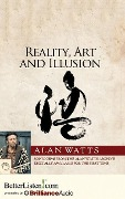 Reality, Art and Illusion - Alan Watts