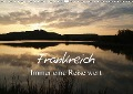 Frankreich - Immer eine Reise wert (Wandkalender 2019 DIN A3 quer) - Gudrun Nitzold-Briele