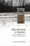 Silent Moments in Education - Colette Granger