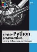 Effektiv Python programmieren - Brett Slatkin