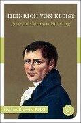 Prinz Friedrich von Homburg - Heinrich Kleist