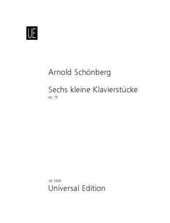 6 kleine Klavierstücke - Arnold Schönberg