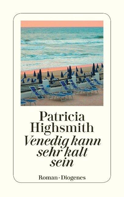 Venedig kann sehr kalt sein - Patricia Highsmith