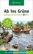 Ab ins Grüne - Ausflüge mit der Berliner S-Bahn -