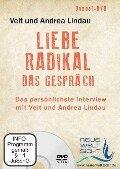 Liebe Radikal - das Gespräch - Doppel-DVD - Veit Lindau, Andrea Lindau