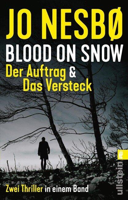 Blood on Snow. Der Auftrag & Das Versteck - Jo Nesbø