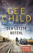 Der letzte Befehl - Lee Child
