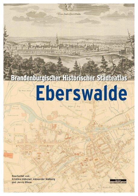 Brandenburgischer Historischer Städteatlas Eberswalde -