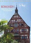 Besigheim - Schönster Weinort Deutschlands (Tischkalender 2019 DIN A5 hoch) - Klaus-Peter Huschka