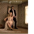 Contraband Love - Larry & Williams Campbell