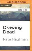 Drawing Dead - Pete Hautman