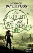 Die Furcht des Weisen / Band 1 - Patrick Rothfuss