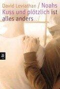 Noahs Kuss - - David Levithan