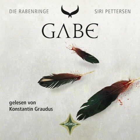 Die Rabenringe 3 - Gabe - Siri Pettersen