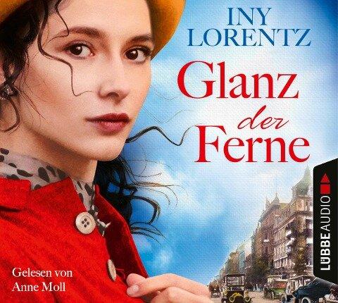 Glanz der Ferne - Iny Lorentz