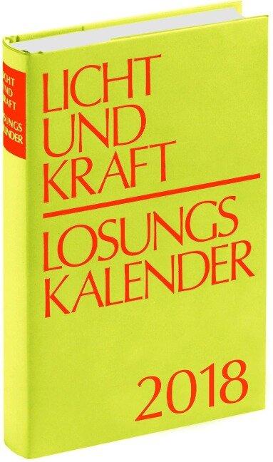 Licht und Kraft/Losungskalender 2018 Buchausgabe gebunden -