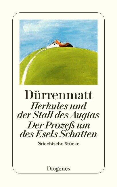 Herkules und der Stall des Augias / Der Prozess um des Esels Schatten - Friedrich Dürrenmatt