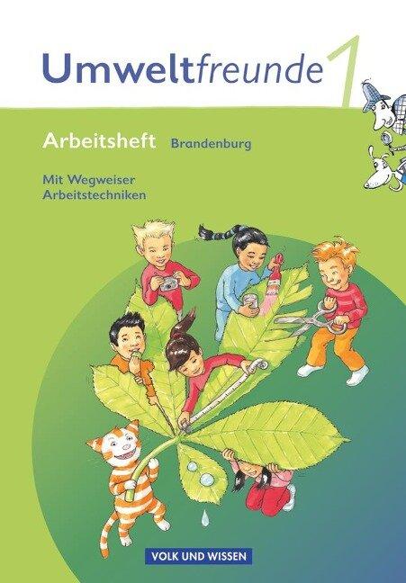 Umweltfreunde 1. Schuljahr. Arbeitsheft mit Einleger. Brandenburg. Neubearbeitung 2009 -