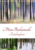 Mein Buchenwald - Familienplaner (Tischkalender 2018 DIN A5 hoch) Dieser erfolgreiche Kalender wurde dieses Jahr mit gleichen Bildern und aktualisiertem Kalendarium wiederveröffentlicht. - Klaus Eppele
